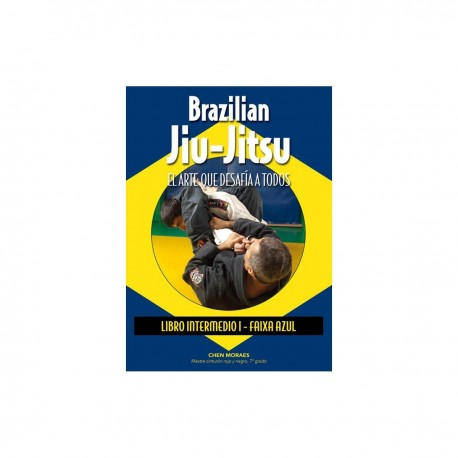 Book : Brazilian Jiu-Jitsu The art that defies all Intermediate