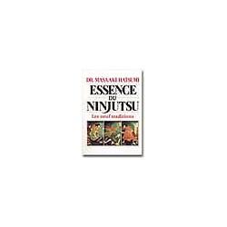 L'essence du ninjutsu ,L'essence du ninjutsu