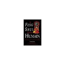 Feng Shui pour l'être humain