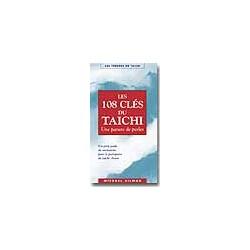 Les 108 clés du taïchi