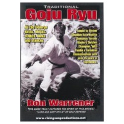 Don Warrener: Traditional Goju Ryu Karate