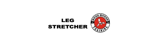 Leg Stretchers